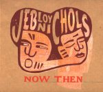 Jeb Loy Nichols: Now Then (Tuition / Alive)