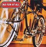 No Fun At All: Low Rider (Beat Em Down Records / Deaf And Dumb / Soulfood)